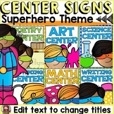 SUPERHERO CLASS DECOR: EDITABLE CLASSROOM CENTER SIGNS