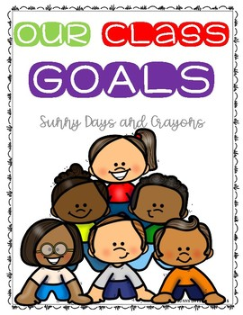 CLASS  RULES / GOALS POSTERS