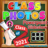 CLASS PHOTOS End of the Year Powerpoint Slideshow | Last D