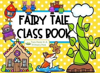 Fairy Tales Class Book - 7 Classic Stories and Writing Prompts!