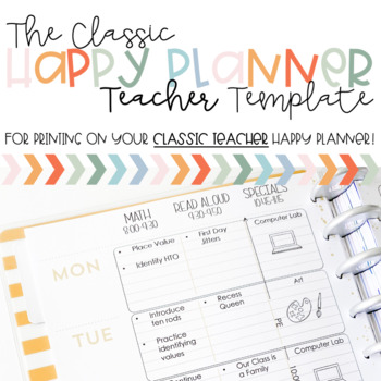 CLASSIC Happy Planner Printing Template- Teacher Edition (2018-2019)