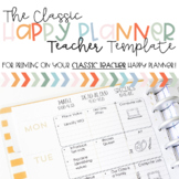 CLASSIC Happy Planner Printing Template- Teacher Edition (2019-2020)