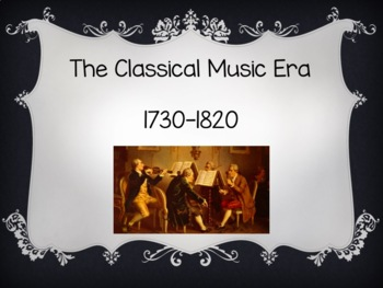 CLASSICAL MUSIC ERA POWERPOINT