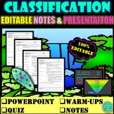 CLASSIFICATION- KINGDOMS OF LIFE UNIT- EDITABLE NOTES & PowerPoint