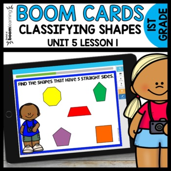 CLASSIFYING SHAPES BOOM CARDS | DIGITAL TASK CARDS | Module 5 Lesson 1