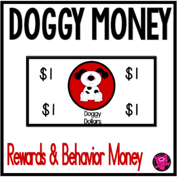 Doggy Dramatic Play Money