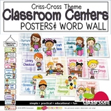 CLASSROOM CENTER POSTERS & WORD WALL (Colorful Criss-Cross Theme)