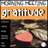 CLASSROOM COMMUNITY MORNING MEETING: TEACHING GRATITUDE