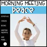 CLASSROOM COMMUNITY MORNING MEETING: TEACHING PEACE