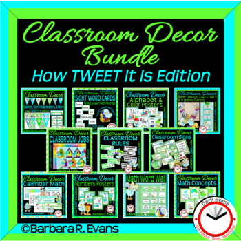 CLASSROOM DECOR BUNDLE: Blue & Green Scheme, How TWEET It Is Theme