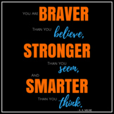 "CLASSROOM DECOR -- Motivational Poster, ""Braver Than You Think"""