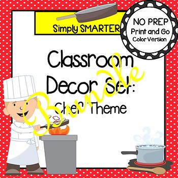 CLASSROOM DECOR SET:  CHEF THEME