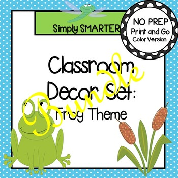 CLASSROOM DECOR SET:  FROG THEME