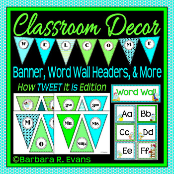 CLASSROOM DECOR: Welcome Banner, Word Wall Headers, Blue and Green Theme