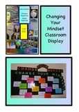 CLASSROOM DISPLAY - positive thinking and changing your mindset