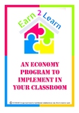 CLASSROOM ECONOMY- Earn 2 Learn