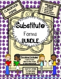 SUBSTITUTE FORMS BUNDLE - (classroom form) 4 Resources included