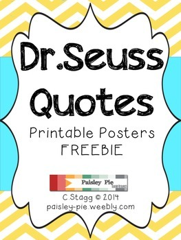 image regarding Free Printable Dr Seuss Quotes called CLASSROOM FREEBIE: Printable Colour Dr.Seuss Estimate Posters