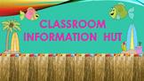CLASSROOM INFORMATION HUT