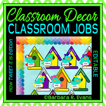 CLASSROOM JOBS: Classroom Decor, Blue and Green Theme, How TWEET It Is