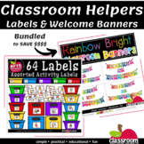 CLASSROOM LABELS AND WELCOME TO OUR CLASSROOM EDITABLE BANNERS BUNDLE