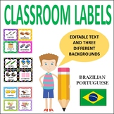 CLASSROOM LABELS IN PORTUGUESE - WITH PICTURES AND EDITABLE VERSIONS
