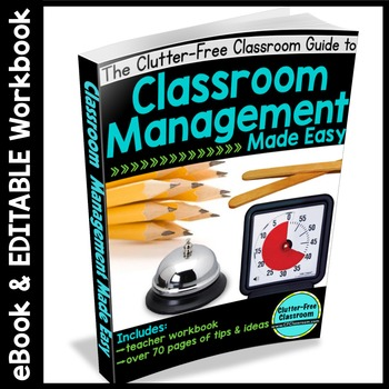 CLASSROOM MANAGEMENT EBOOK: 80 Page eBOOK + EDITABLE Workbook