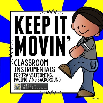 CLASSROOM MANAGEMENT (TRANSITIONAL TUNES)