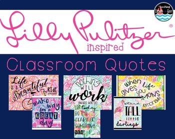 CLASSROOM QUOTES {lilly inspired}