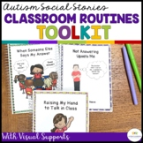 CLASSROOM ROUTINES SOCIAL NARRATIVES AND VISUAL SUPPORTS (