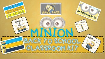 CLASSROOM THEME: MINION CLASSROOM LABELS, NAME TAGS, BATHROOM AND HALL PASSES