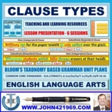 CLAUSE TYPES: LESSON PRESENTATION