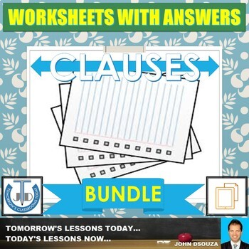 CLAUSES WORKSHEETS WITH ANSWERS: BUNDLE