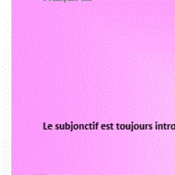 CLEAR explanation of the French subjunctive - subjonctif en francais