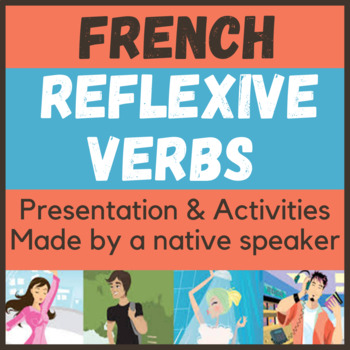 CLEAR presentation- french reflevive verbs - verbes reflechis pronominaux