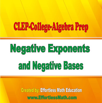 CLEP College Algebra Prep: Negative Exponents and Negative Bases