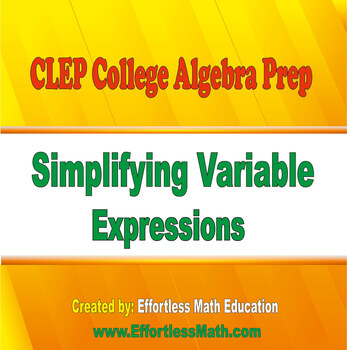 CLEP College Algebra Prep: Simplifying Variable Expressions