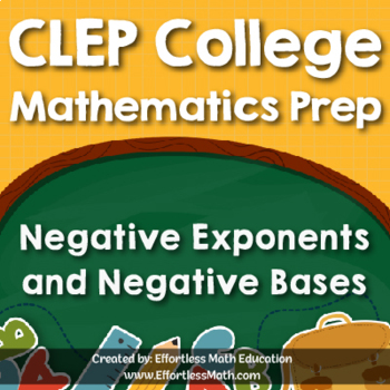 CLEP College Mathematics Prep: Negative Exponents and Negative Bases