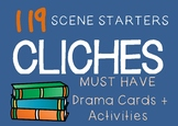 CLICHES Drama / English Cards (Scene Starters + suggested drama activities)