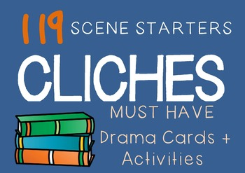 CLICHES Drama / English Cards (Scene Starters + suggested