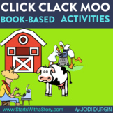 CLICK, CLACK, MOO Activities and Read Aloud Lessons Google