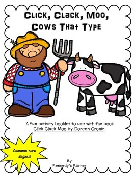 CLICK, CLACK, MOO ~ Cows That Type - Reading Response booklet