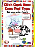 CLICK, CLACK, MOO: Cows that type - 16 page mini-book - Learn through stories