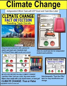"CLIMATE CHANGE True or False TASK CARDS ""Task Box Filler"" for Special Education"