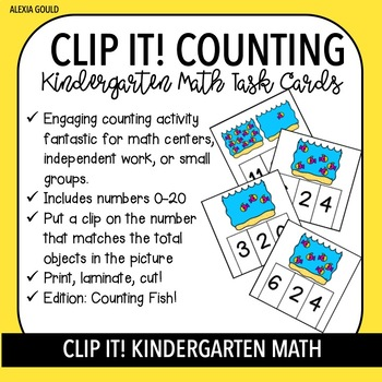CLIP IT! (Fish) Kindergarten Math Task Cards - Counting and Cardinality