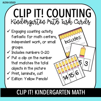 CLIP IT! Kindergarten Math Task Cards & Math Centers - Counting with Pencils!