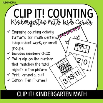 CLIP IT! Kindergarten Math Task Cards & Math Centers - Counting with Ten Frames!