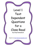 CLOSE READ Level 1 text dependent questions- Common Core