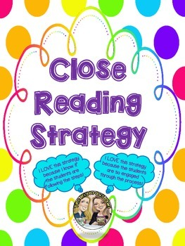 Close Reading Strategy with Text Coding for both RL and RI Common Core Aligned