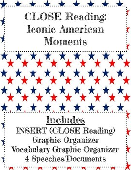 CLOSE Reading:  Iconic American Moments